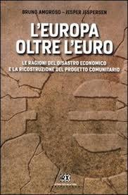 L'Europa oltre l'euro- il libro di Amoroso e Jespersen