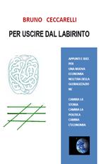 Per una nuova Economia - Bruno Ceccarelli