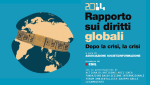 Dopo la crisi, la crisi: presentato a Roma il Rapporto sui Diritti Globali2014