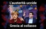 L'austerità uccide. Grecia al collasso. Gli effetti del memorandum sulla salute dellepersone.
