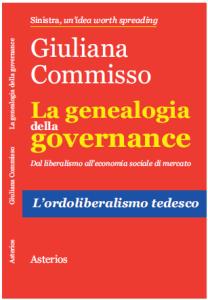 La genealogia della governance. Dal liberalismo all'economia sociale di mercato. L'ordoliberalismo tedesco