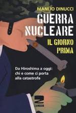 «GUERRA NUCLEARE, IL GIORNO PRIMA», sul nuovo libro di ManlioDinucci.