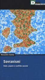 """Presentazione del libro di Alessandro Somma """"Sovranismi. Stato, popolo e conflittosociale"""""""