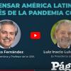 Alberto Fernandez e Lula Da Silva: Pensare l'America Latina dopo la pandemia Covid-19 – (Videoconferenza UniB.Aires)