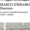 """""""DOMINIO"""": La guerra invisibile dei potenti contro isudditi"""
